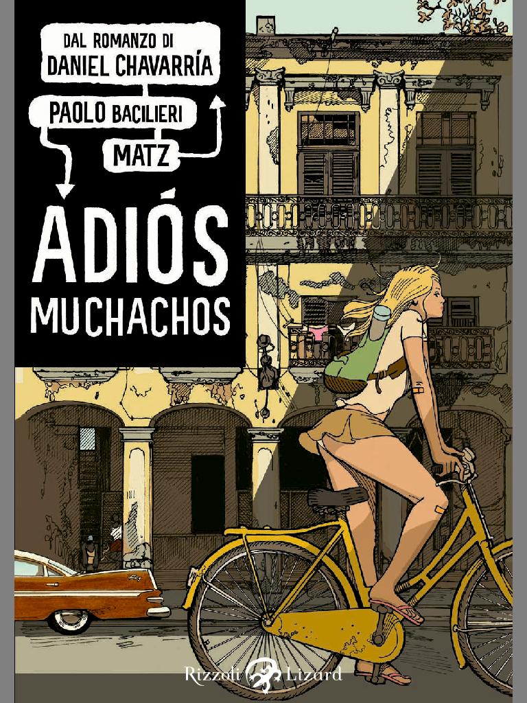 Adios Michachos Bacilieri